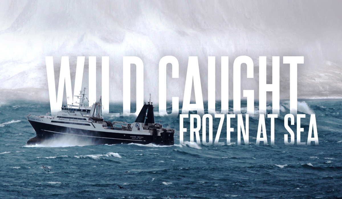Wild Caught | Frozen at Sea | American Seafoods